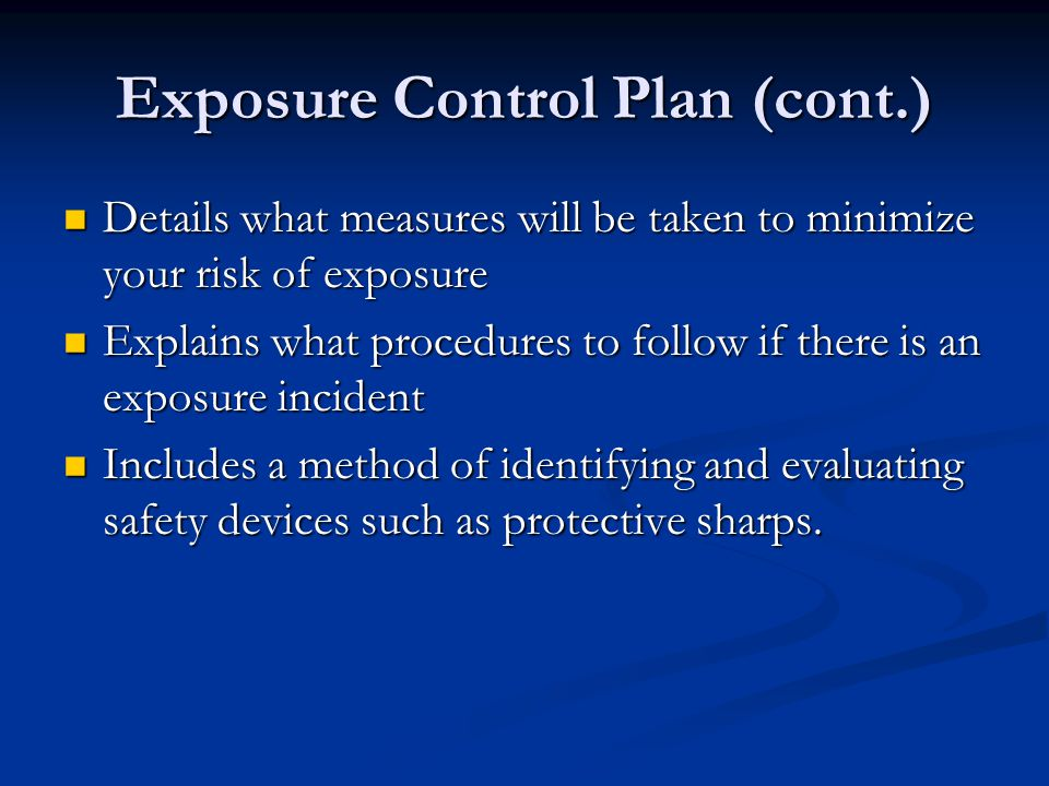 Exposure Control Plan (cont.)