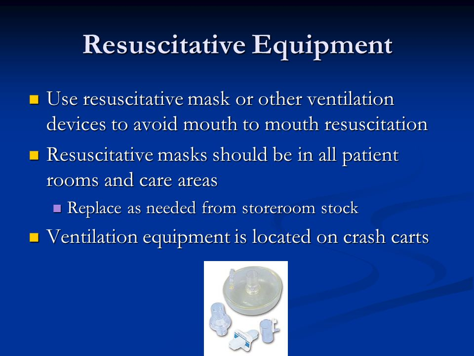 Resuscitative Equipment