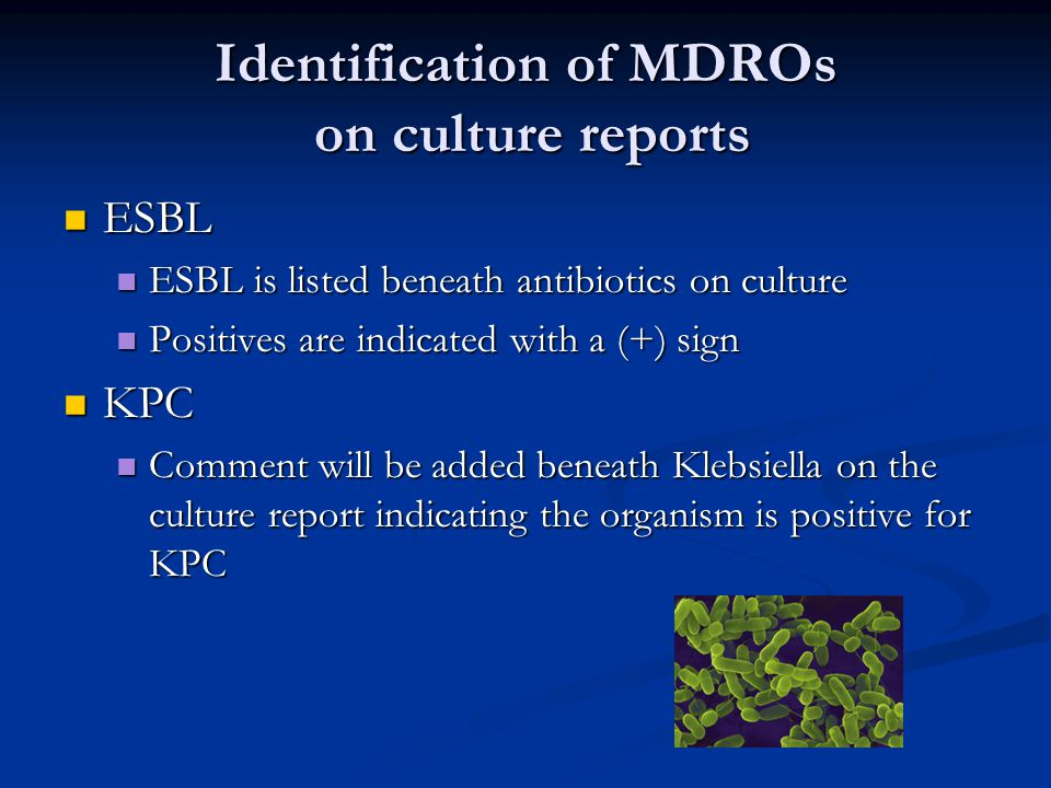 Identification of MDROs on culture reports