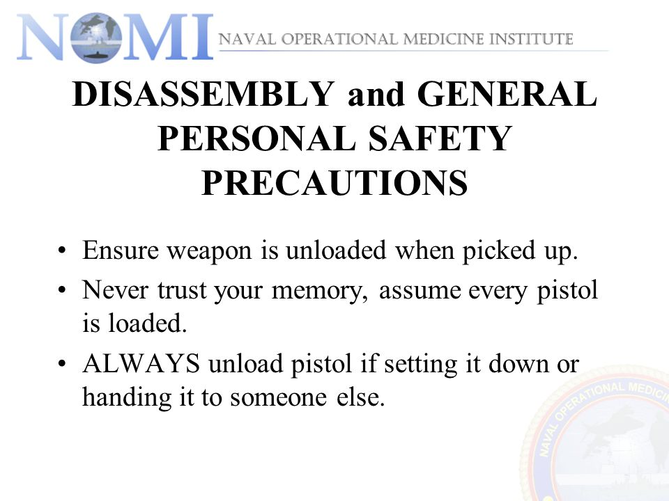 DISASSEMBLY and GENERAL PERSONAL SAFETY PRECAUTIONS