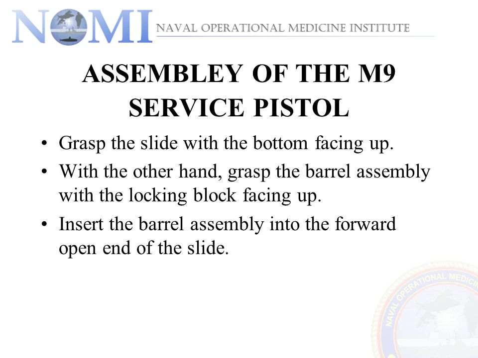ASSEMBLEY OF THE M9 SERVICE PISTOL