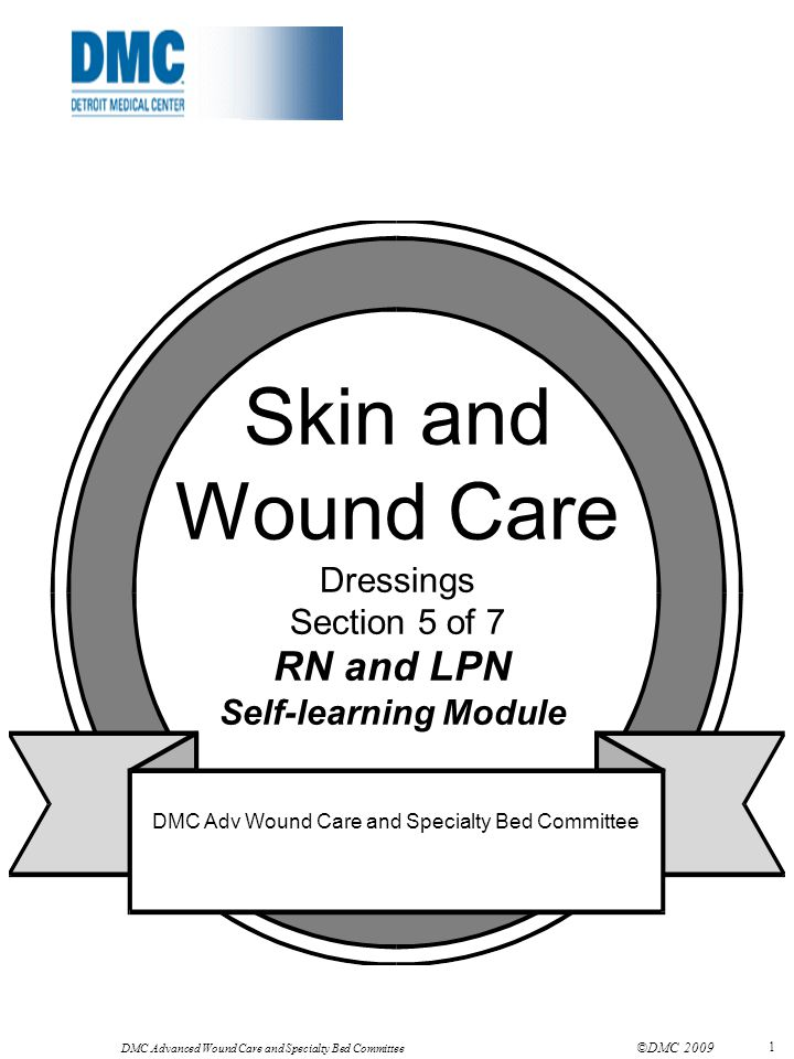 Skin and Wound Care RN and LPN Dressings Section 5 of 7