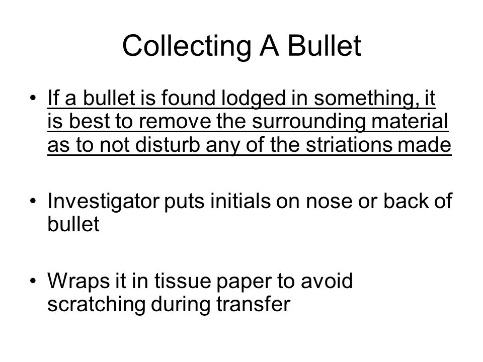 Collecting A Bullet