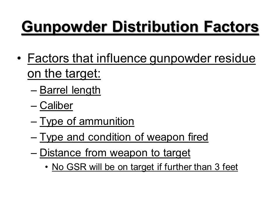 Gunpowder Distribution Factors