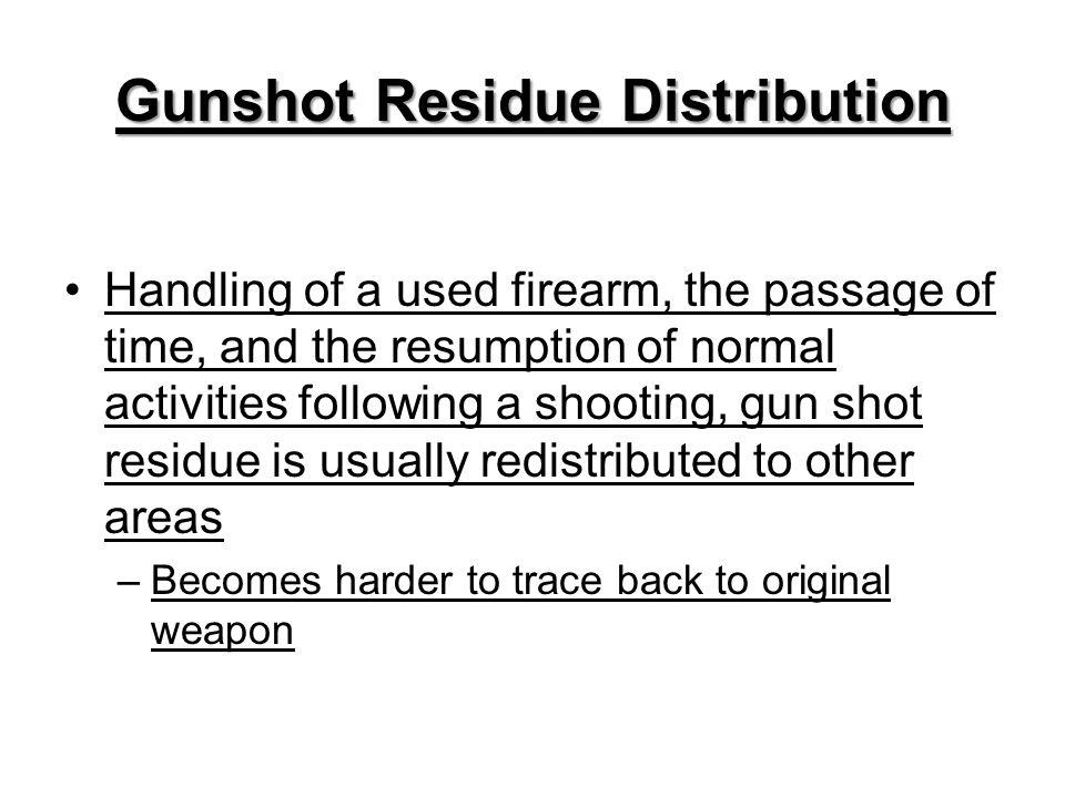 Gunshot Residue Distribution