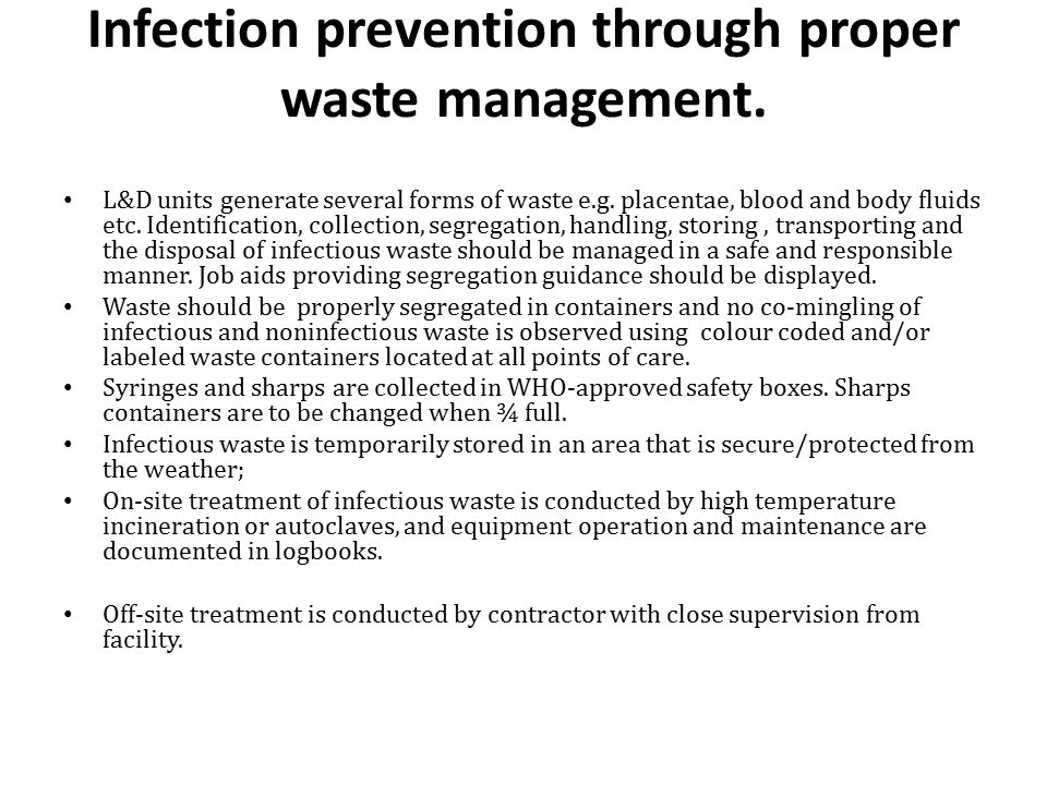 Infection prevention through proper waste management.