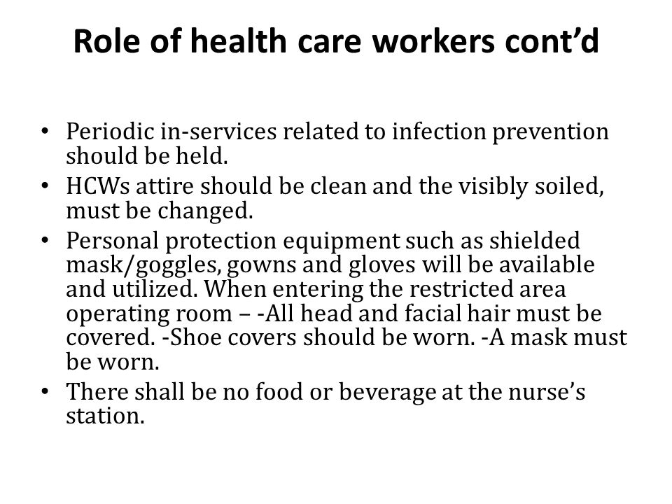 Role of health care workers cont'd