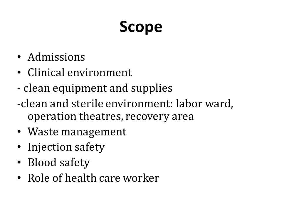 Scope Admissions Clinical environment - clean equipment and supplies