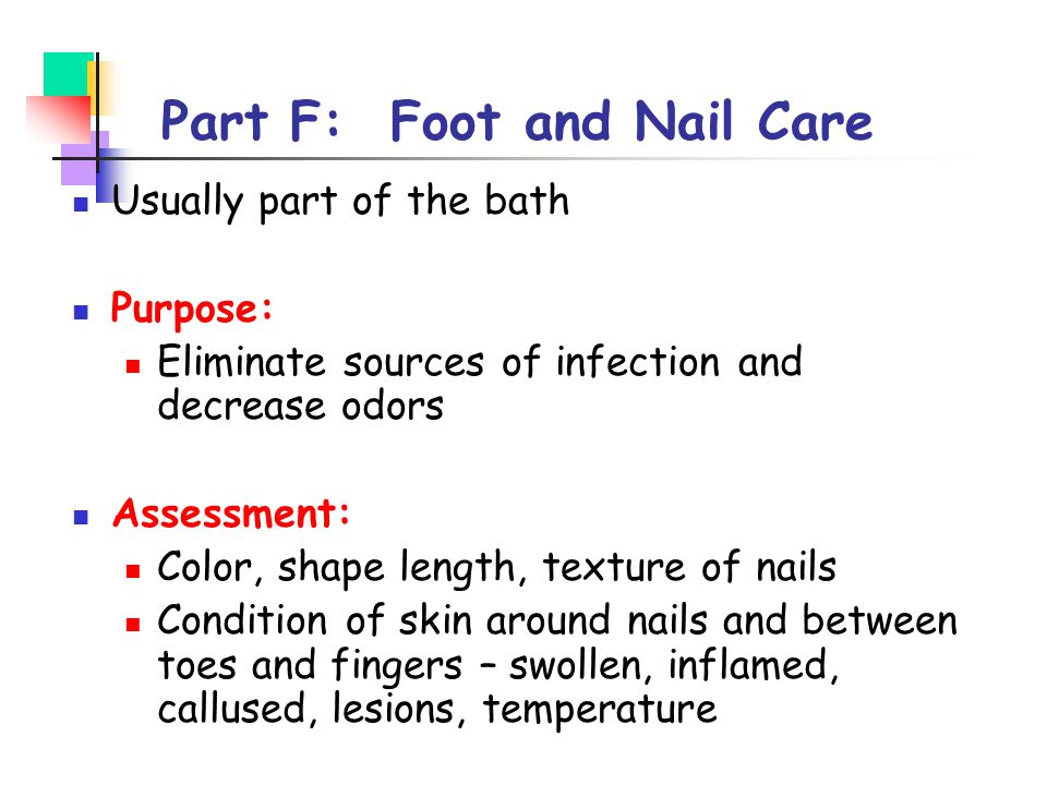 Part F: Foot and Nail Care