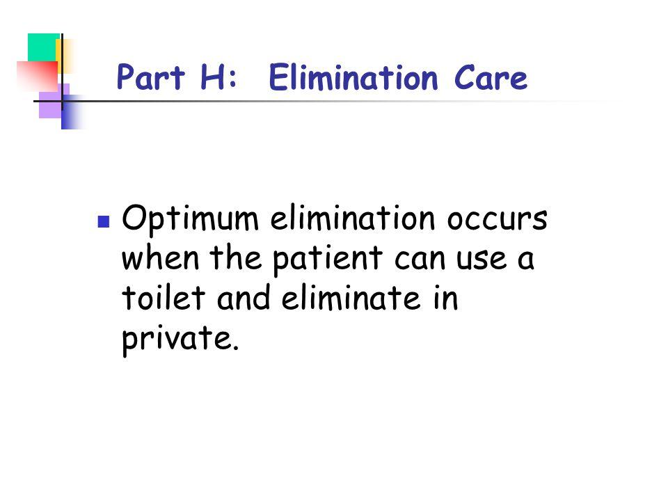 Part H: Elimination Care