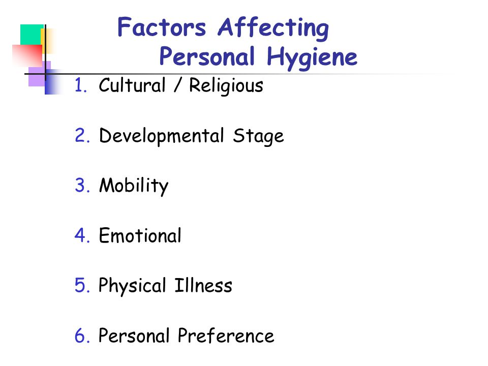 Factors Affecting Personal Hygiene