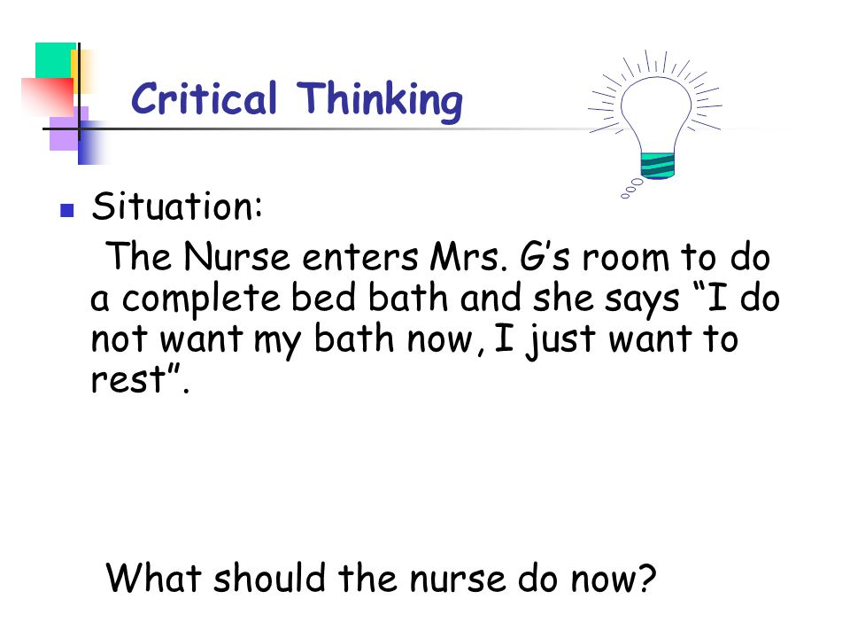 Critical Thinking Situation:
