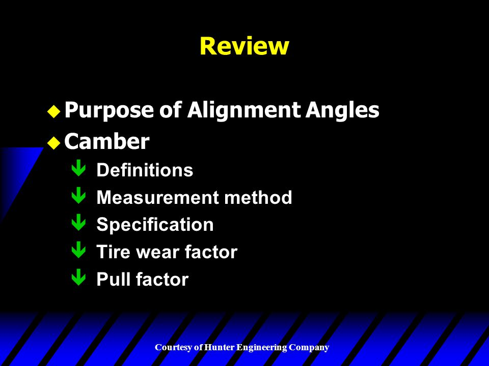 Review Purpose of Alignment Angles Camber Definitions