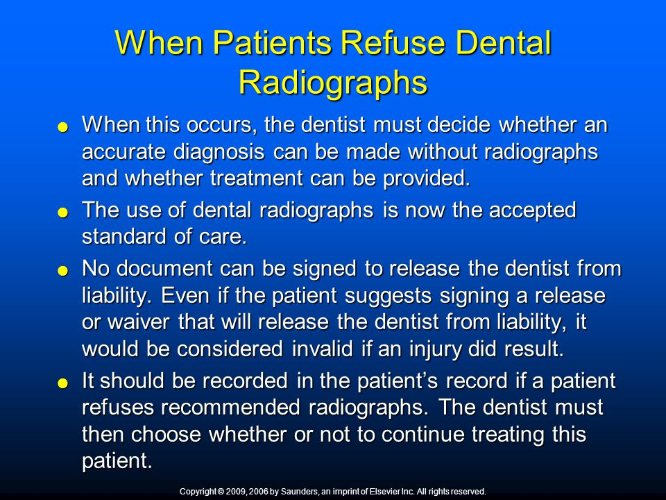 When Patients Refuse Dental Radiographs
