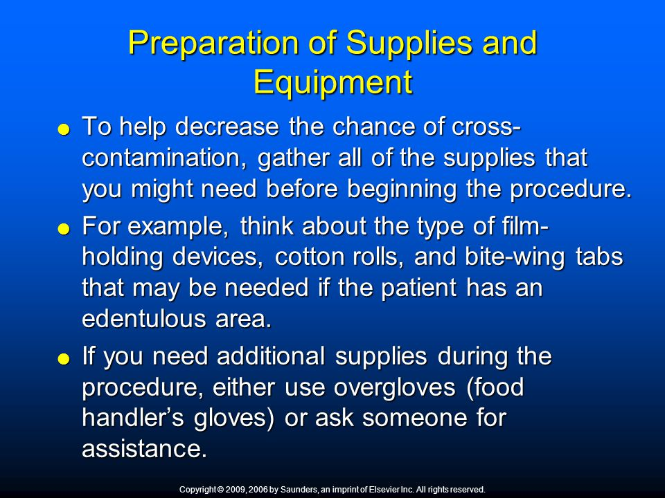 Preparation of Supplies and Equipment