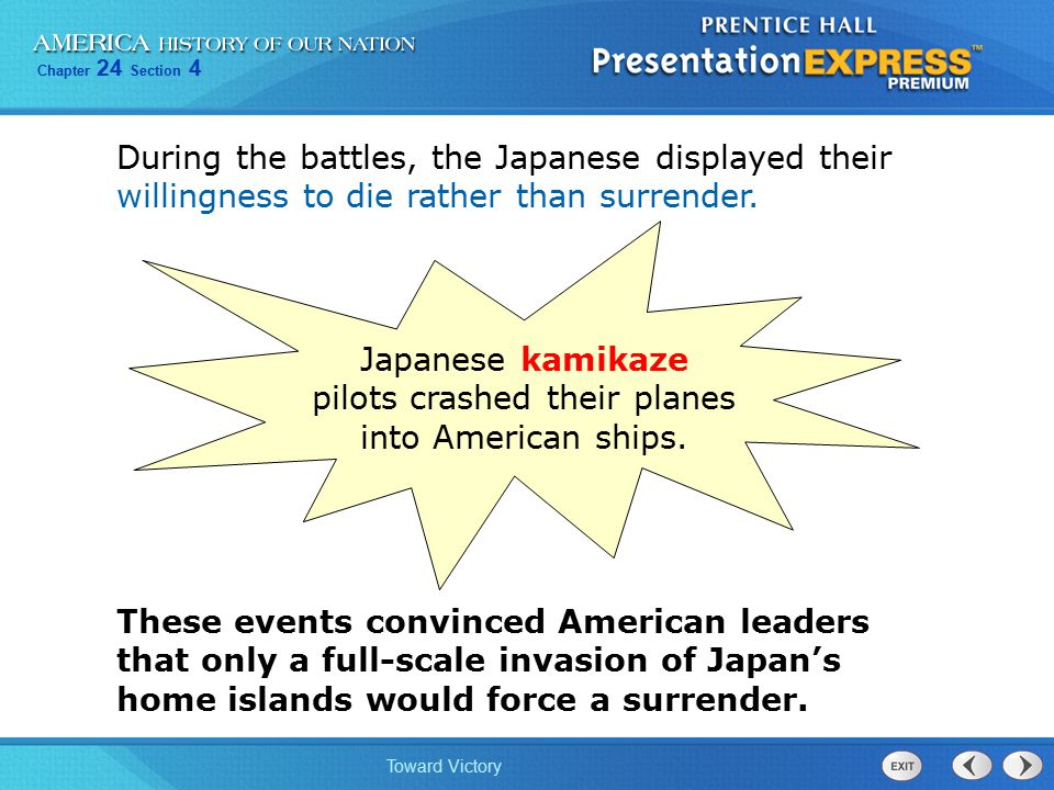 Japanese kamikaze pilots crashed their planes into American ships.