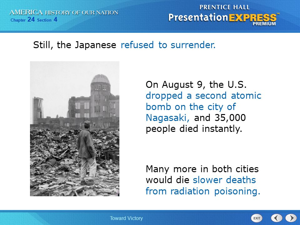 Still, the Japanese refused to surrender.