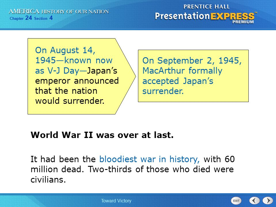 On August 14, 1945—known now as V-J Day—Japan's emperor announced that the nation would surrender.