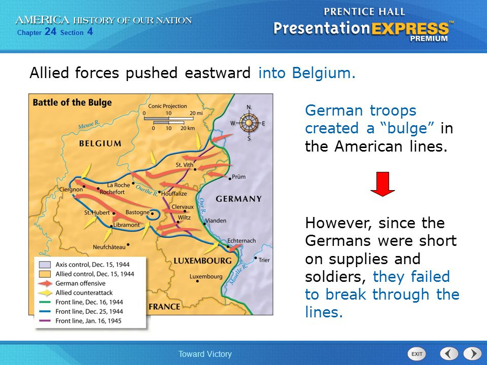 Allied forces pushed eastward into Belgium.
