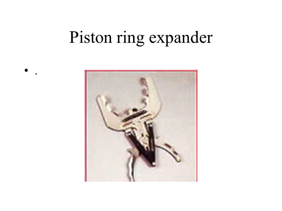 Piston ring expander .