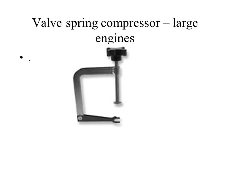 Valve spring compressor – large engines
