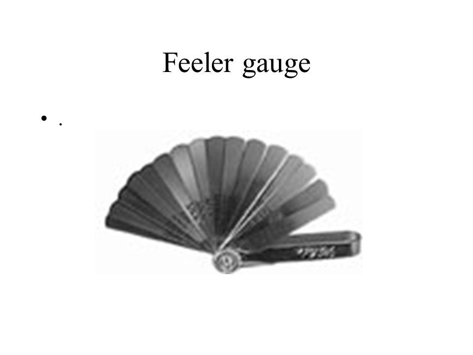 Feeler gauge .