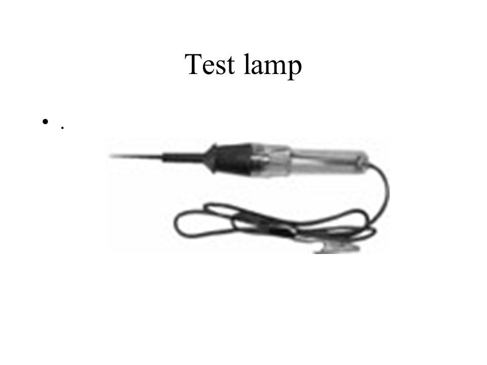 Test lamp .