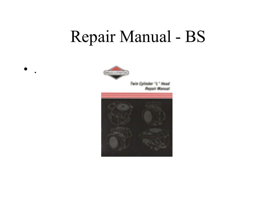 Repair Manual - BS .