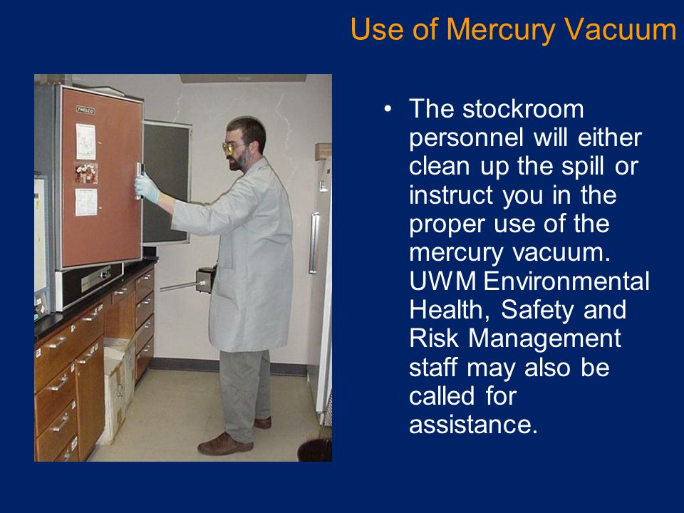 Use of Mercury Vacuum
