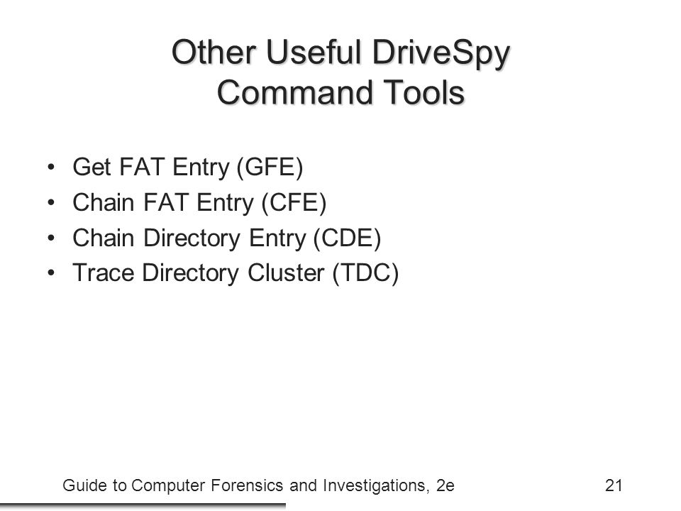 Other Useful DriveSpy Command Tools