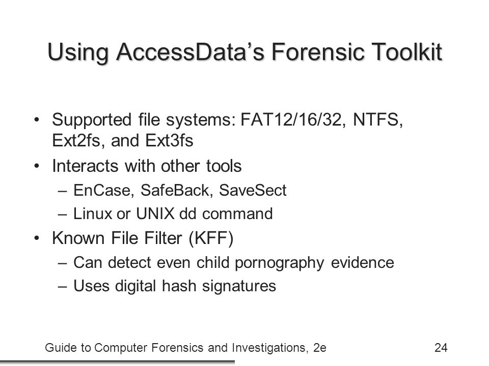Using AccessData's Forensic Toolkit