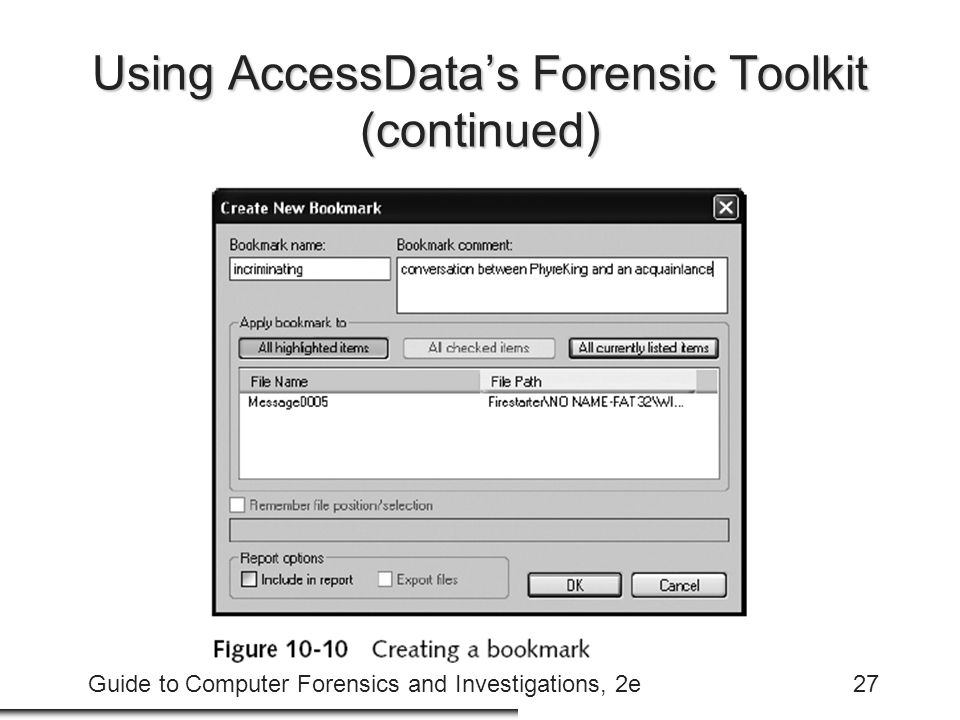Using AccessData's Forensic Toolkit (continued)