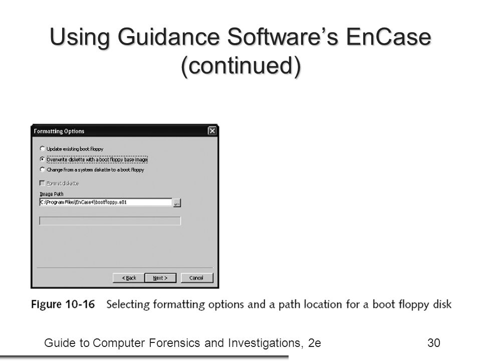 Using Guidance Software's EnCase (continued)
