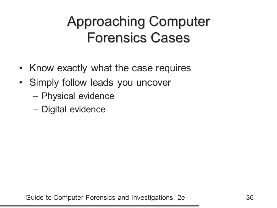 Approaching Computer Forensics Cases
