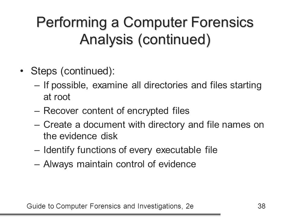 Performing a Computer Forensics Analysis (continued)