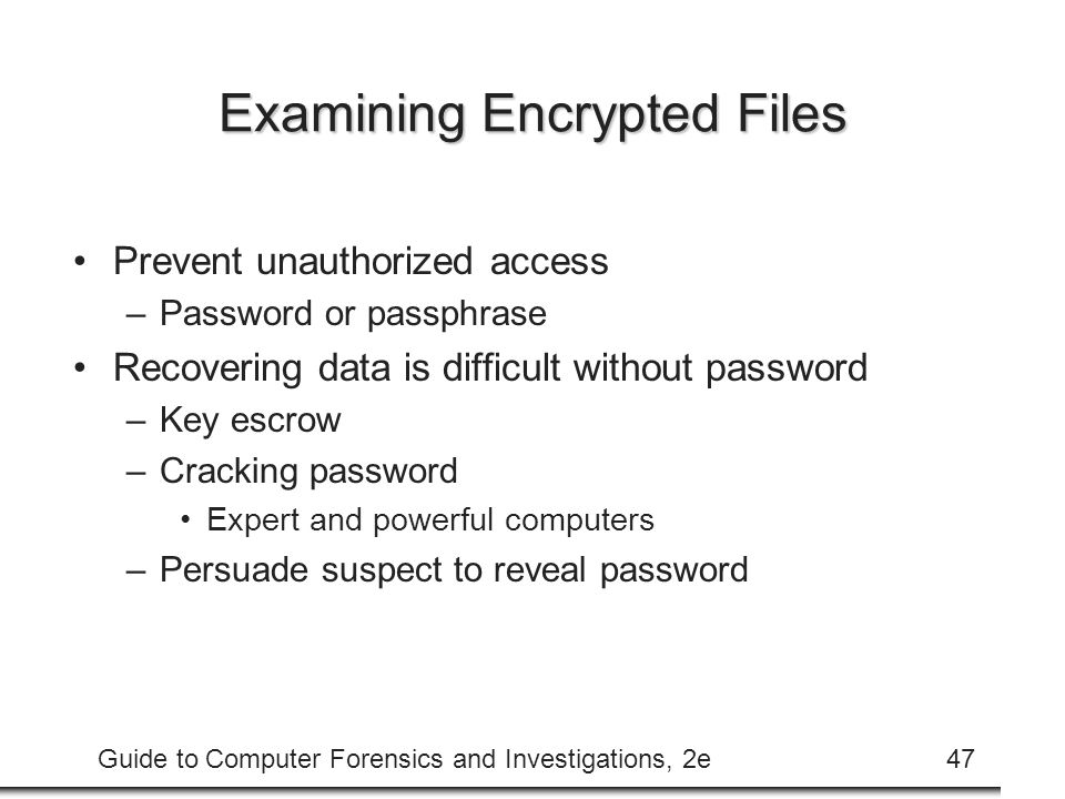 Examining Encrypted Files