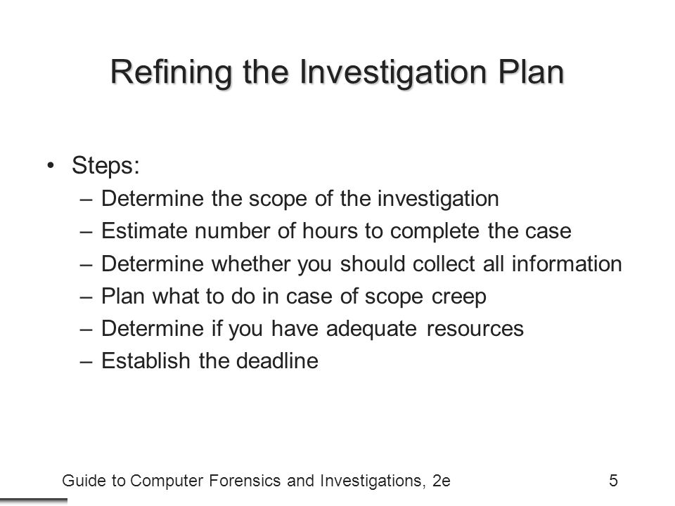 Refining the Investigation Plan