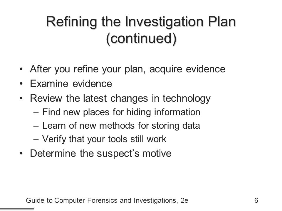 Refining the Investigation Plan (continued)