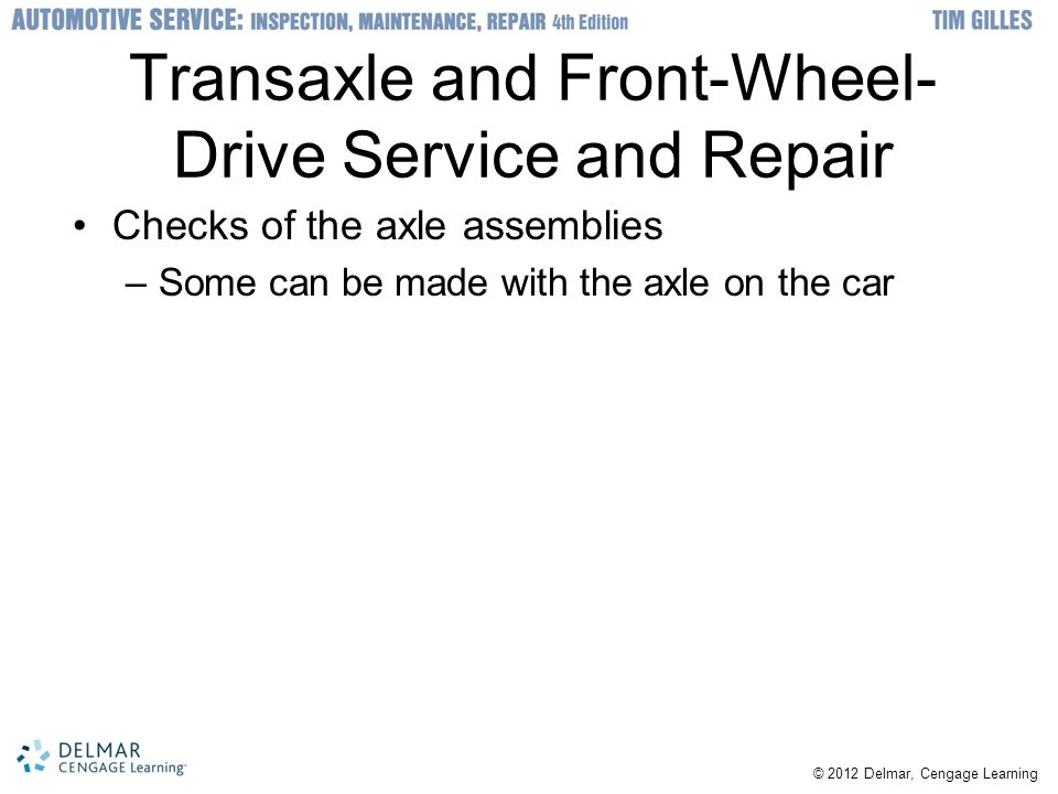 Transaxle and Front-Wheel-Drive Service and Repair