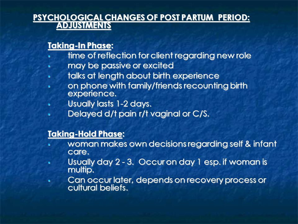 PSYCHOLOGICAL CHANGES OF POST PARTUM PERIOD: ADJUSTMENTS