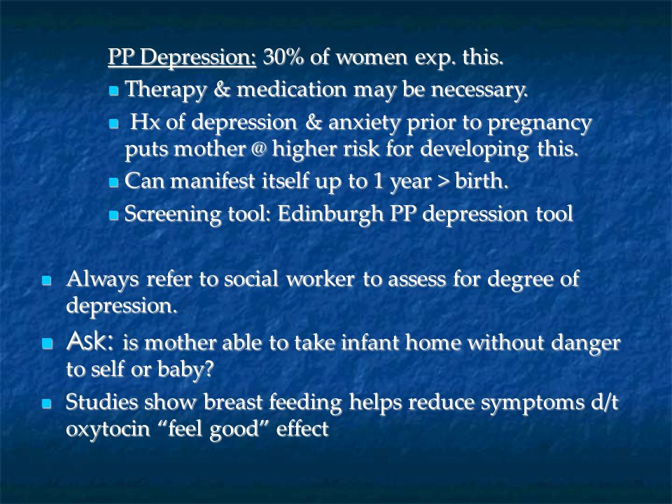 PP Depression: 30% of women exp. this.