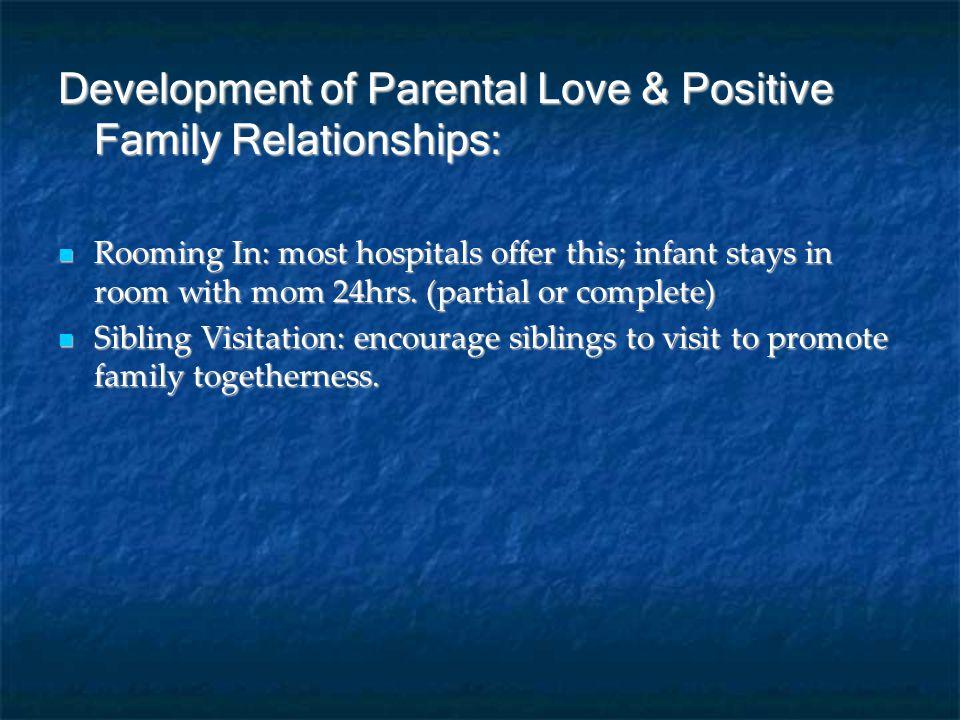 Development of Parental Love & Positive Family Relationships: