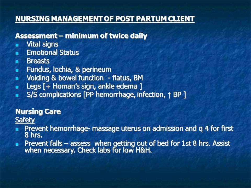 NURSING MANAGEMENT OF POST PARTUM CLIENT