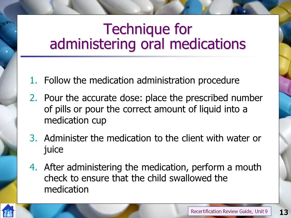 Technique for administering oral medications
