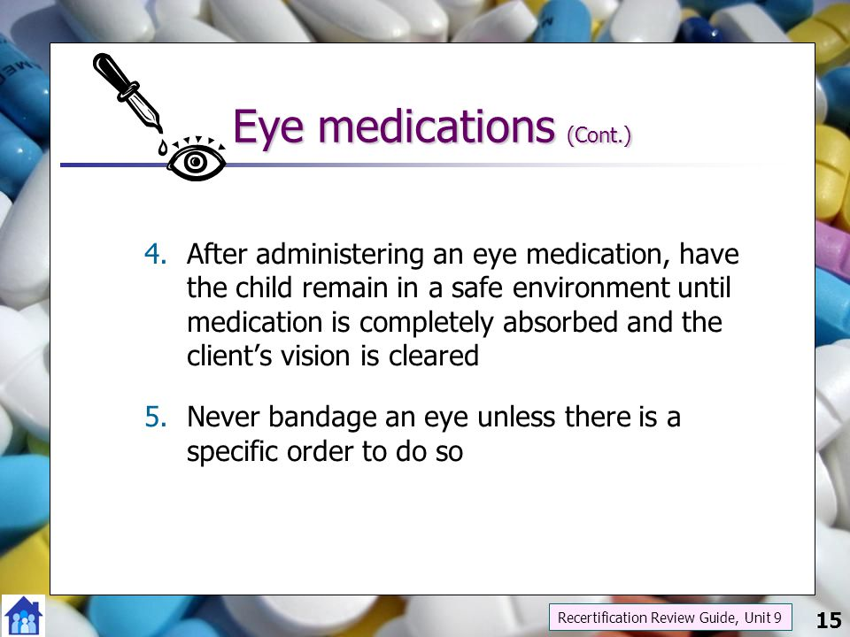 Eye medications (Cont.)