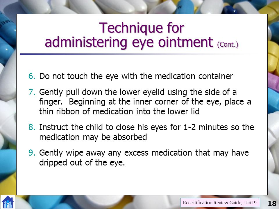 Technique for administering eye ointment (Cont.)