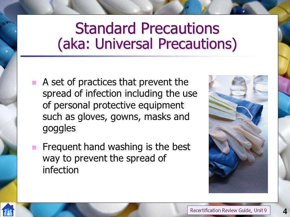 Standard Precautions (aka: Universal Precautions)