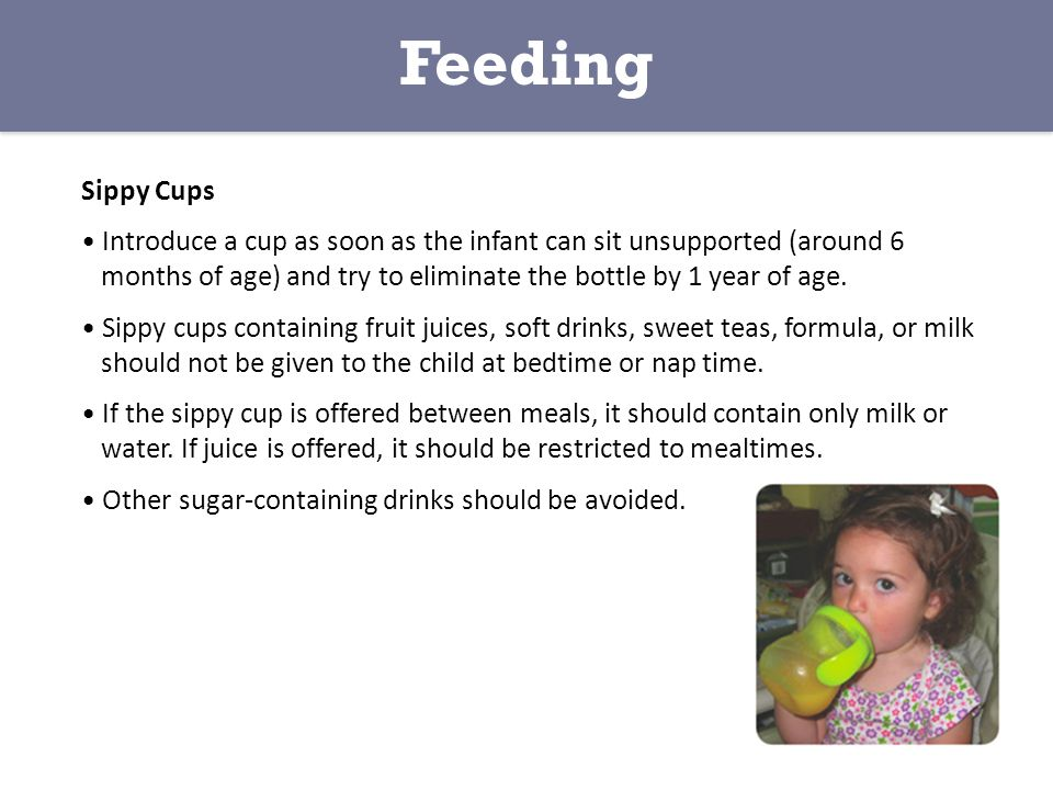 Feeding Sippy Cups.