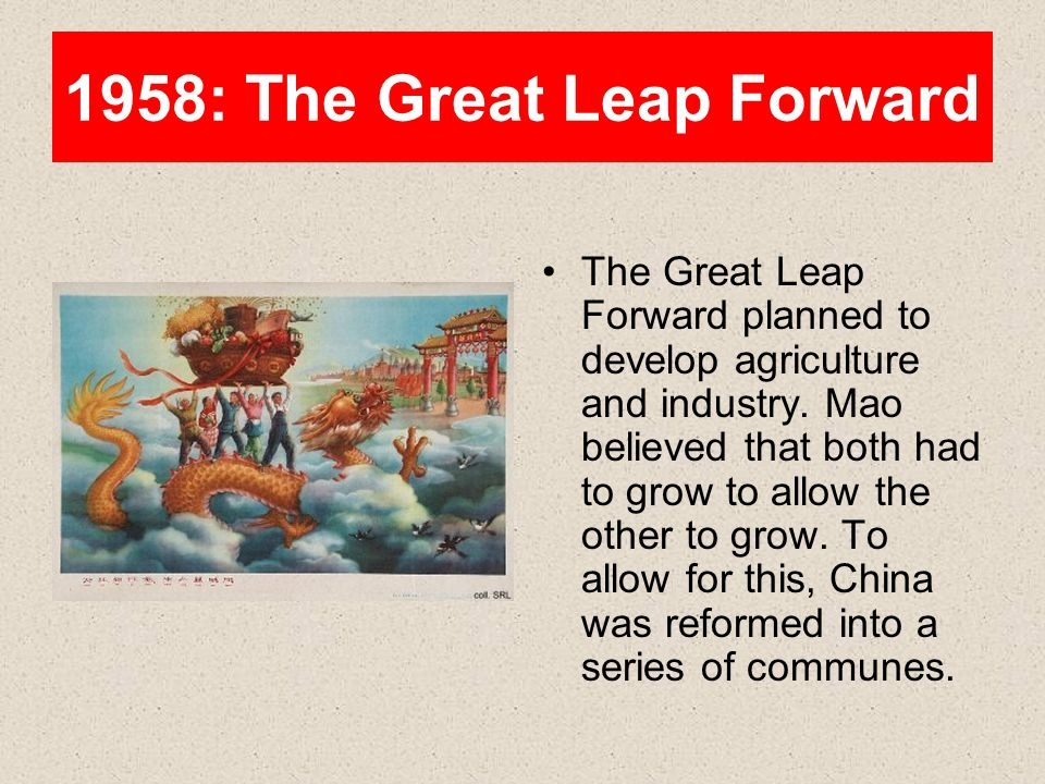 1958: The Great Leap Forward