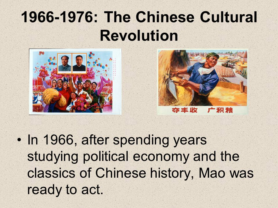1966-1976: The Chinese Cultural Revolution